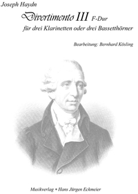 Joseph Haydn (1732 - 1809): Divertimento III - F-Dur - for three clarinets or three Bassetthhorns